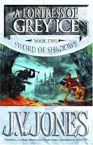 9781857237702: A Fortress of Grey Ice (The Sword of Shadows)