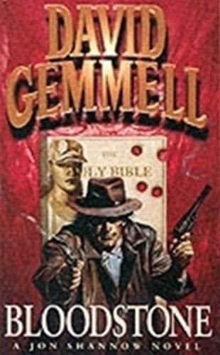 Bloodstone (Jon Shannow Novel): Gemmell, David