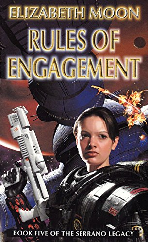Rules of Engagement (The Serrano Legacy) (1857239644) by Moon, Elizabeth