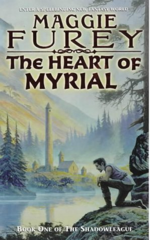 9781857239713: The Heart Of Myrial: Book One of the Shadowleague