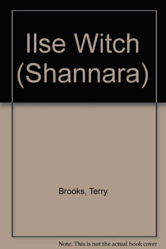 9781857239942: Ilse Witch (Shannara)