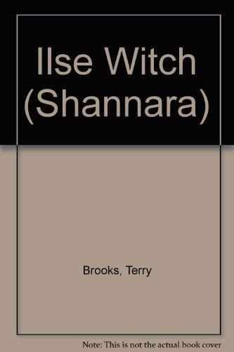 9781857239942: Ilse Witch (Shannara)