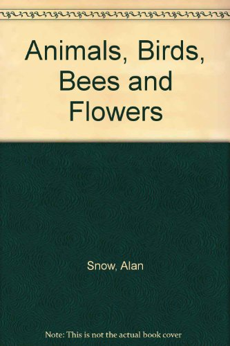 9781857240214: Animals, Birds, Bees and Flowers