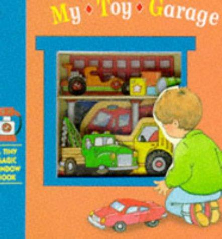 9781857240672: My Toy Garage (Tiny Magic Window)
