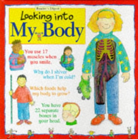 9781857242546: Looking into My Body (A Reader's Digest young families book)