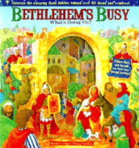Bethlehem's Busy (Religious Lift the Flap): Lynn Adams