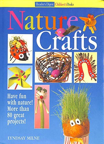 9781857243673: Nature Crafts : Have Fun with Nature, More Than 80 Great Projects!
