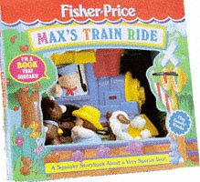 9781857244595: Max's Train Ride (Fisher-Price Squeaky Shape Play Books) (Play Family Books: Squeaky Shape Play Books)