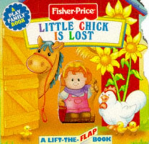 Little Chick is Lost (Play Family Mini Flap Books) (9781857246773) by Elizabeth Pappas