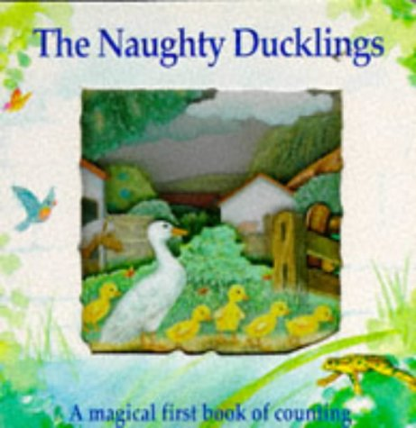 9781857248050: The Naughty Ducklings (Magic Window Books) (Magic Windows: Pull the Tabs! Change the Pictures!)