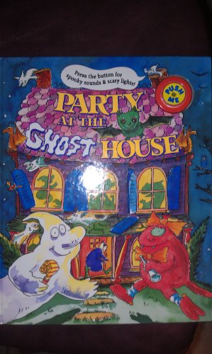 Party at the Ghost House (Spooky Sounds & Lights) (1857248732) by Jones, Lily; Chesworth, Michael