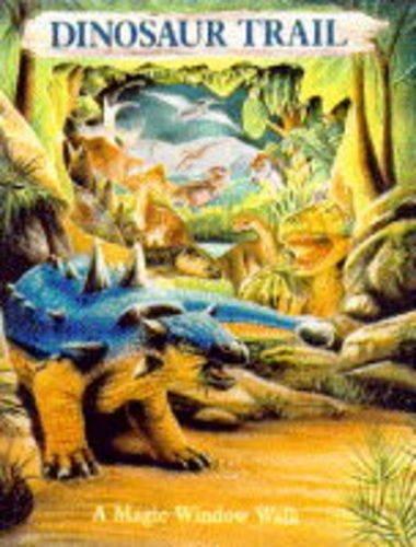 9781857248821: Dinosaur Trail (Magic window walk books)