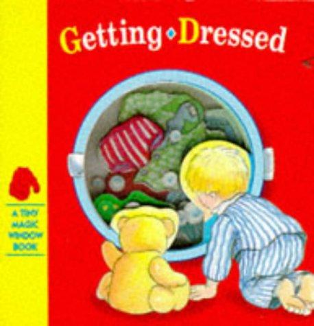 9781857249644: Getting Dressed (Tiny Magic Window)
