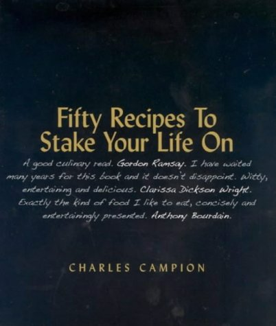9781857252026: Fifty Recipes to Stake Your Life on