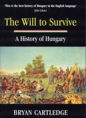 9781857252132: The Will to Survive: A History of Hungary