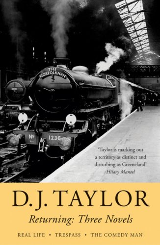 9781857252217: Returning: Three Novels by D.J. Taylor