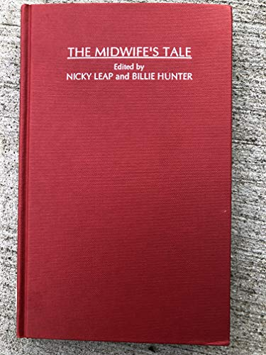 9781857270365: The Midwife's Tale: An Oral History from Handywoman to Professional Midwife