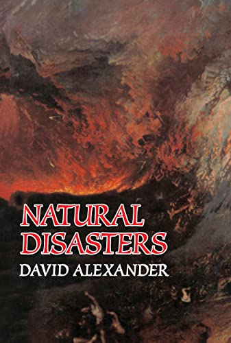 Natural Disasters: Alexander, David C.