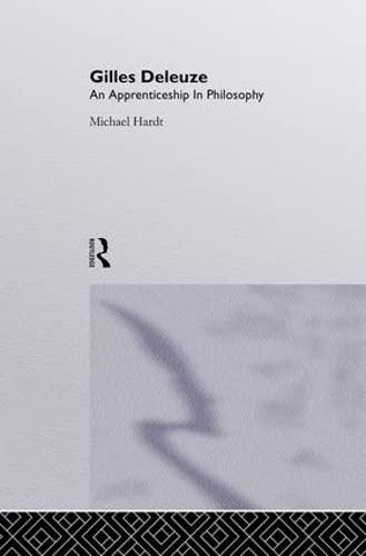 9781857281422: Gilles Deleuze: An Apprenticeship In Philosophy