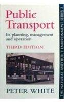9781857281590: Public Transport: Its Planning, Management and Operation (Natural and Built Environment Series)