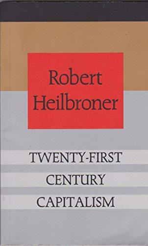 9781857281828: Twenty-First Century Capitalism