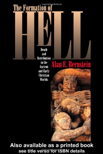 9781857282252: The Formation Of Hell: Death And Retribution In The Ancient And Early Christian Worlds