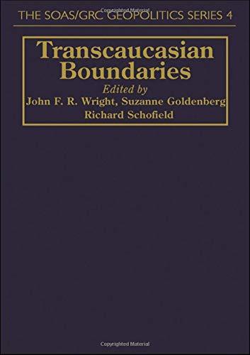 9781857282351: Transcaucasian Boundaries (SOAS/GRC Geopolitics)