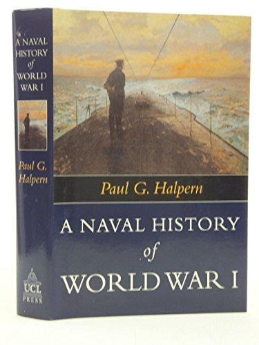 9781857282955: A Naval History Of World War I (Warfare and History)
