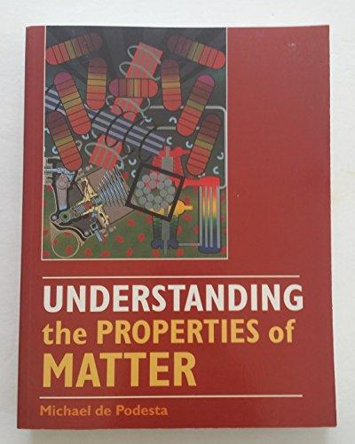9781857282993: Understanding the Properties of Matter