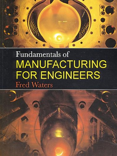 9781857283389: Fundamentals of Manufacturing For Engineers