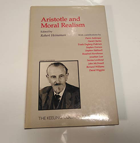 9781857283396: Aristotle and Moral Realism (Routledge Studies in Ethics and Moral Theory)