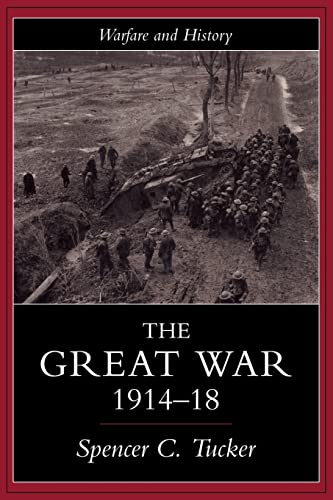 9781857283914: The Great War, 1914-1918 (Warfare and History)