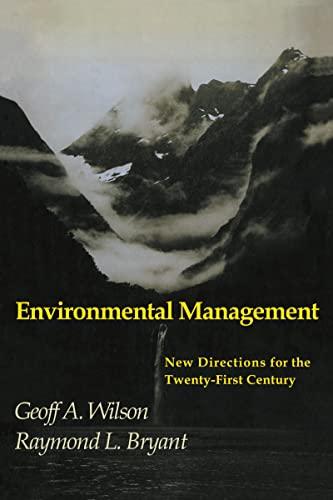 Environmental Management: Geoff Wilson; Raymond