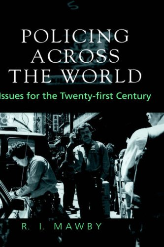 9781857284881: Policing Across the World: Issues for the Twenty-First Century