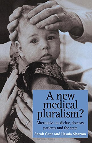 9781857285109: A New Medical Pluralism: Complementary Medicine, Doctors, Patients And The State