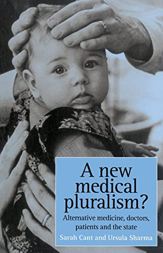 9781857285116: A New Medical Pluralism: Complementary Medicine, Doctors, Patients And The State