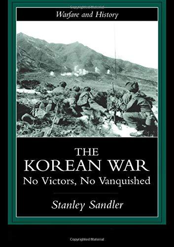 9781857285482: The Korean War: No Victors, No Vanquished