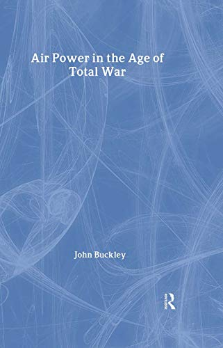 9781857285888: AIR POWER IN THE AGE OF TOTAL WAR (Warfare and History)