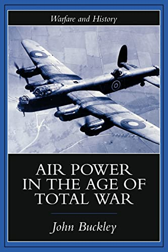 9781857285895: Air Power in the Age of Total War (Warfare and History)
