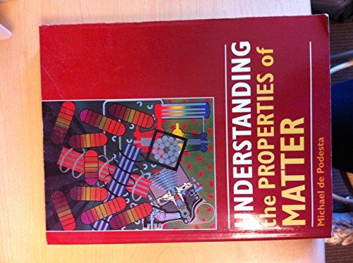 9781857285963: Understanding the Properties of Matter