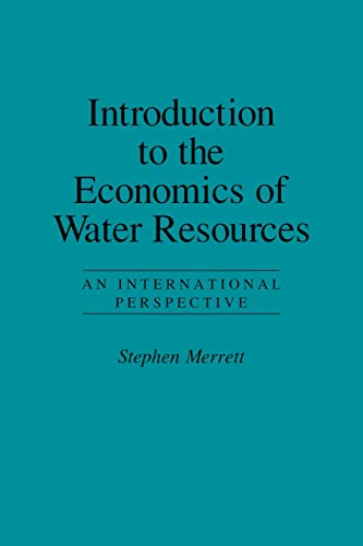 9781857286373: Introduction To The Economics Of Water Resources: An International Perspective