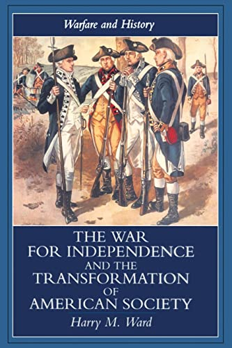 9781857286571: The War for Independence and the Transformation of American Society