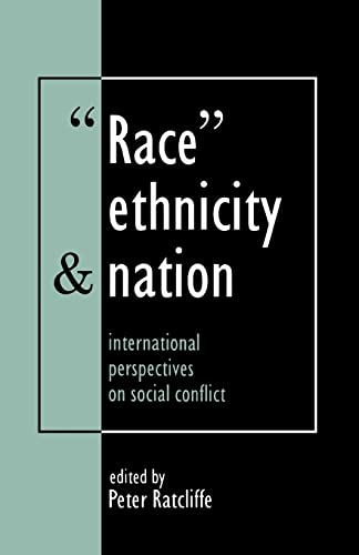 9781857286618: Race, Ethnicity And Nation: International Perspectives On Social Conflict