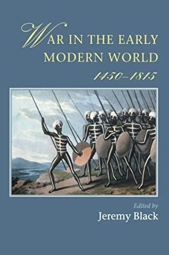 9781857286885: War In The Early Modern World, 1450-1815 (Warfare and History)