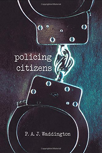 9781857286922: Policing Citizens: Police, Power and the State