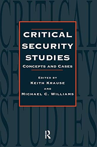 9781857287332: Critical Security Studies: Concepts And Strategies