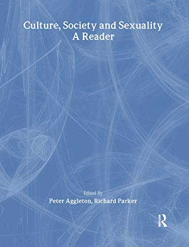 9781857288117: Culture, Society And Sexuality: A Reader (Social Aspects of AIDS)