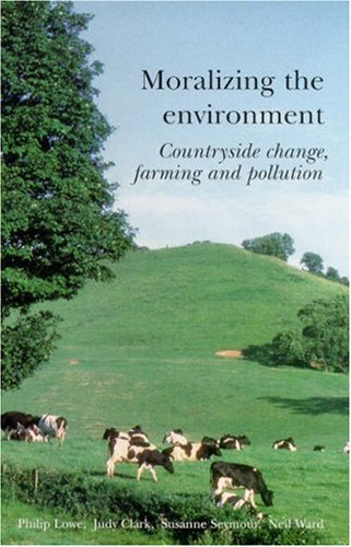 9781857288407: Moralizing The Environment