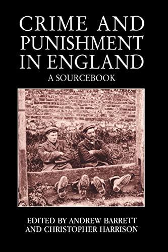 Crime and Punishment in England: Briggs, John; McInnes,