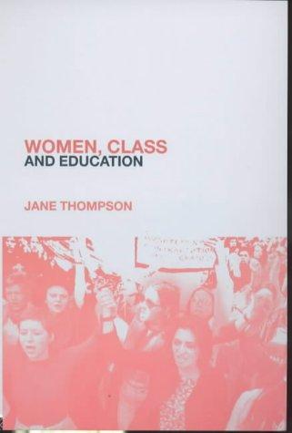 9781857289428: Women, Class And Education (Women & Social Class)